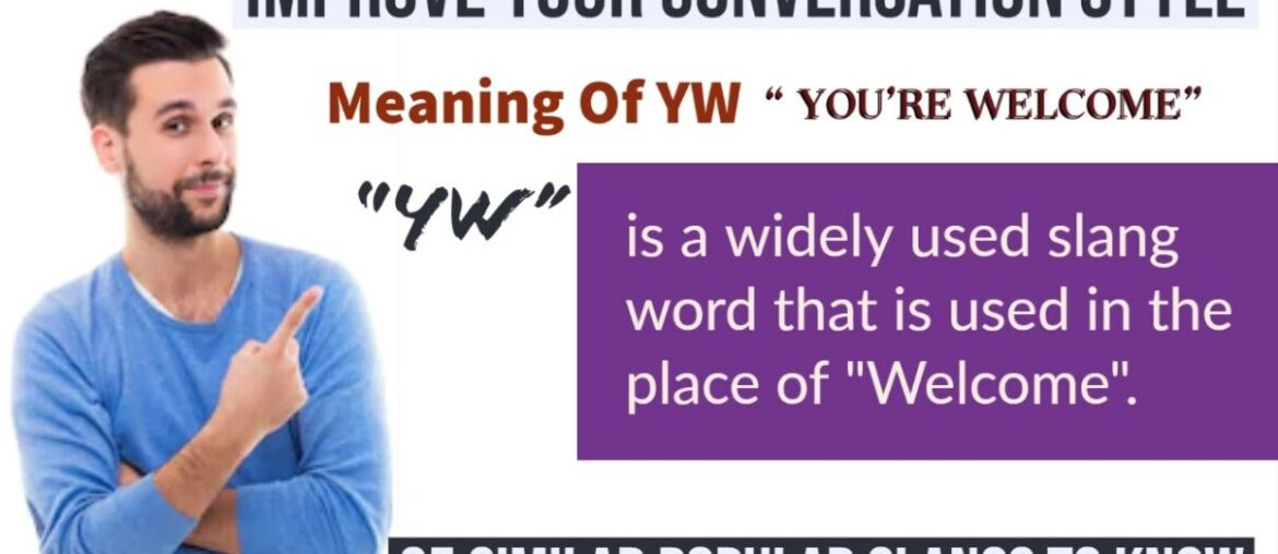 Meaning of YW