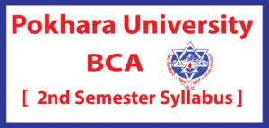 BCA Second Semester Syllabus   Pokhara University [ PU ]