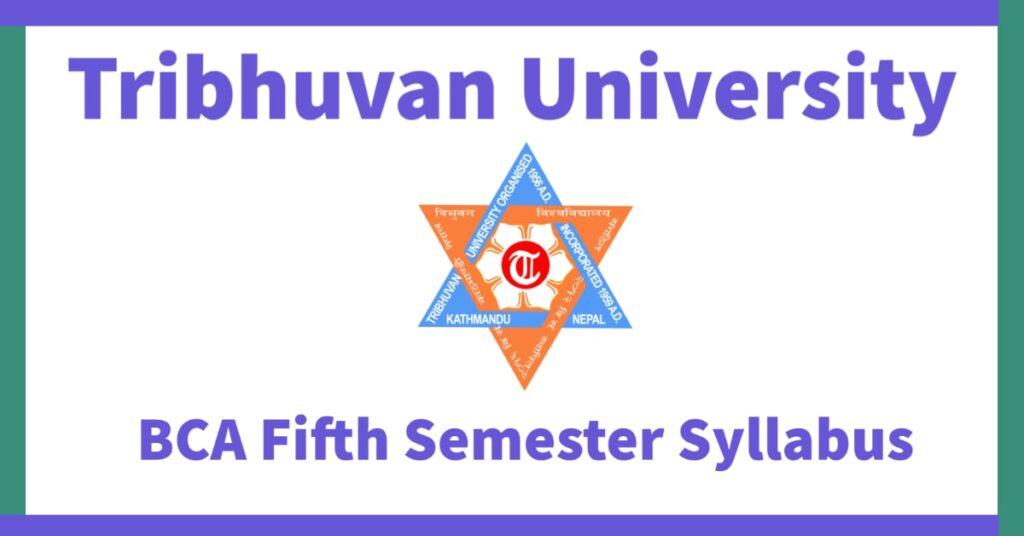 Tribhuvan University Fifth Semester Syllabus